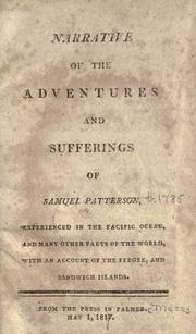 Narrative of the adventures and sufferings of Samuel Patterson by Samuel Patterson