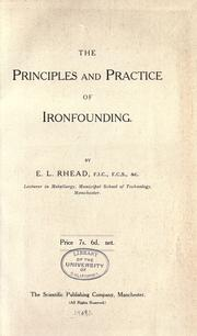 Cover of: The principles and practice of ironfounding |