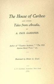 Cover of: The house of cariboo and other tales from Arcadia