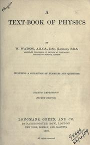 Cover of: A text-book of physics | Watson, William