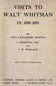 Cover of: Visits to Walt Whitman in 1890-1891