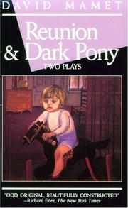 Cover of: Reunion and Dark Pony (Mamet, David)