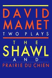 Cover of: Shawl and Prairie du Chien (Mamet, David)