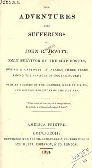 Cover of: The adventures and sufferings of John R. Jewitt by John R. Jewitt