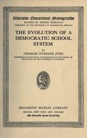 Cover of: The evolution of a democratic school system