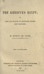 Cover of: The Khedive's Egypt | Edwin De Leon