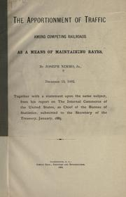 Cover of: The apportionment of traffic among competing railroads as a means of maintaining rates