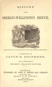 Cover of: History of the Oberlin-Wellington rescue |