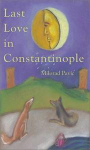 Cover of: Last love in Constantinople: a tarot novel for divination