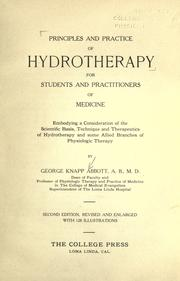 Cover of: Principles and practice of hydrotherapy for students and practitioners of medicine by George Knapp Abbott
