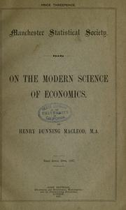 Cover of: On the modern science of economics | Henry Dunning Macleod