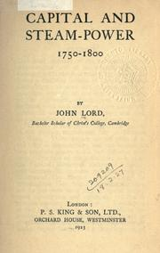 Cover of: Capital and steam-power, 1750-1800 by Lord, John