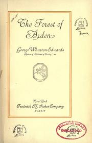 The forest of Arden by George Wharton Edwards