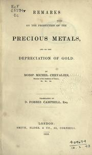 Cover of: Remarks on the production of the precious metals, and on the depreciation of gold