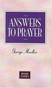 Cover of: Answers To Prayer (Moody Classics) | George MГјller