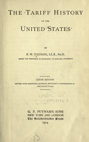 The tariff history of the United States by F. W. Taussig