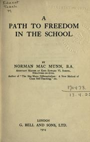 A path to freedom in the school by Norman MacMunn