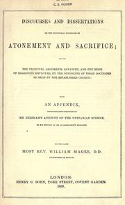 Discourses and dissertations on the scriptural doctrines of atonement and sacrifice by William Magee