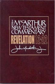 Cover of: Revelation 12-22 | John MacArthur