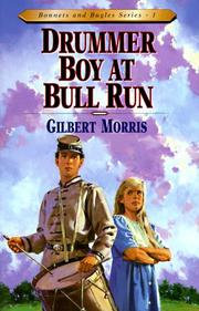 Cover of: Drummer boy at Bull Run | Gilbert Morris