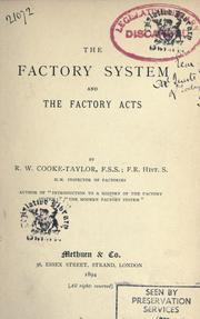 Cover of: The factory system and the factory acts | Cooke-Taylor, Richard Whately