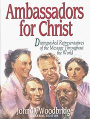 Cover of: Ambassadors for Christ/Distinguished Representatives of the Message Throughout the World