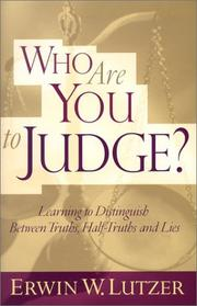 Cover of: Who Are You to Judge?