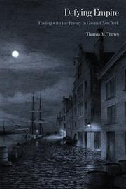 Cover of: Defying empire | Thomas M. Truxes