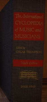 The international cyclopedia of music and musicians by Oscar Thompson
