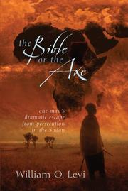 Cover of: The Bible or the axe | William O. Levi