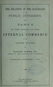 Cover of: The relation of the railroads to the public interests