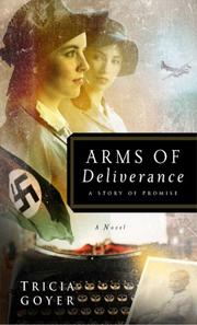 Cover of: Arms of Deliverance | Tricia Goyer