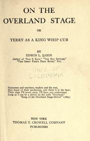Cover of: On the overland stage: or, Terry as a king whip.