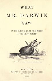 "Cover of: What Mr. Darwin saw in his voyage round the world in the ship ""Beagle."""