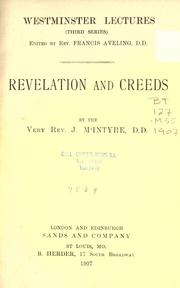 Cover of: Revelation and creeds | M'Intyre, J. D.D.