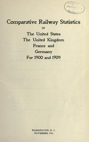 Cover of: Comparative railway statistics of the United States, the United Kingdom, France and Germany