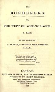 Cover of: The borderers, or, The wept of wish-ton-wish: a tale