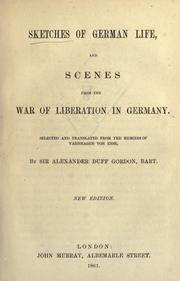 Cover of: Sketches of German life, and, Scenes from the war of liberation in Germany