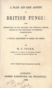 Cover of: A plain and easy account of British fungi