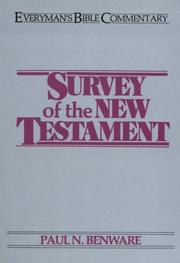 Cover of: Survey of the New Testament | Paul N. Benware