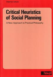 Cover of: Critical Heuristics of Social Planning | Werner Ulrich