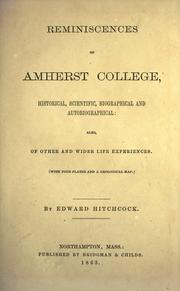 Cover of: Reminiscences of Amherst College, historical, scientific, biographical and autobiographical