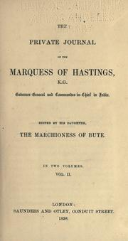 Cover of: The private journal of the Marquess of Hastings