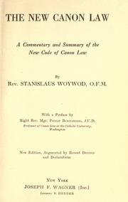 Cover of: The new canon law | Stanislaus Woywod