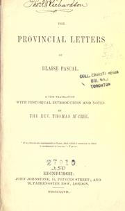 Cover of: The provincial letters of Blaise Pascal | Blaise Pascal