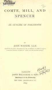 Cover of: Comte, Mill, and Spencer: an outline of philosophy
