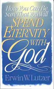 Cover of: How you can be sure that you will spend eternity with God