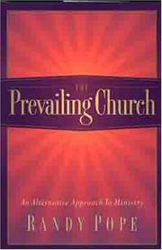 Cover of: The Prevailing Church | Randy Pope