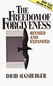 Cover of: The freedom of forgiveness
