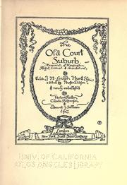 Cover of: The old court suburb: or, Memorials of Kensington, regal, critical, & anecdotical